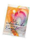 Cover-Bild zu Münch, Eberhard: Ich schenke dir einen Engel - Postkartenbuch