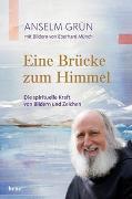 Cover-Bild zu Grün, Anselm: Eine Brücke zum Himmel