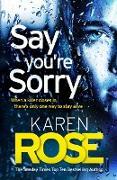 Cover-Bild zu Rose, Karen: Say You're Sorry (The Sacramento Series Book 1) (eBook)
