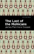 Cover-Bild zu Cooper, James Fenimore: The Last of the Mohicans (eBook)