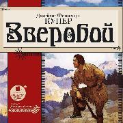 Cover-Bild zu Cooper, James Fenimore: Zveroboj (Audio Download)