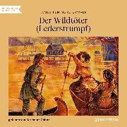 Cover-Bild zu Cooper, James Fenimore: Der Wildtöter - Lederstrumpf (Ungekürzt) (Audio Download)