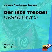 Cover-Bild zu Cooper, James Fenimore: Der alte Trapper - Lederstrumpf, (Ungekürzt) (Audio Download)