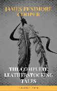 Cover-Bild zu Cooper, James Fenimore: The Complete Leatherstocking Tales (eBook)