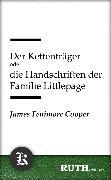 Cover-Bild zu Cooper, James Fenimore: Der Kettenträger oder die Handschriften der Familie Littlepage (eBook)