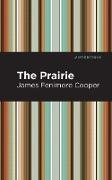 Cover-Bild zu Cooper, James Fenimore: The Prairie (eBook)