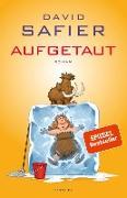 Cover-Bild zu Safier, David: Aufgetaut (eBook)