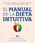 Cover-Bild zu Tribole, Evelyn: El Manual de la Dieta Intuitiva