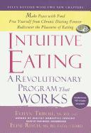Cover-Bild zu Tribole MS Rd, Evelyn: Intuitive Eating: A Revolutionary Program That Works
