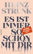 Cover-Bild zu Strunk, Heinz: Es ist immer so schön mit dir (eBook)