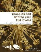 Cover-Bild zu Morris, Heather: Scanning & Editing your Old Photos in Simple Steps