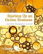 Cover-Bild zu Morris, Heather: Starting up an Online Business in Simple Steps PDF eBook (eBook)