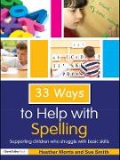 Cover-Bild zu Morris, Heather: 33 Ways to Help with Spelling (eBook)