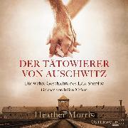 Cover-Bild zu Morris, Heather: Der Tätowierer von Auschwitz (Audio Download)
