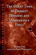 Cover-Bild zu Dorr, James S.: The Great Tome of Darkest Horrors and Unspeakable Evils (The Great Tome Series, #2) (eBook)