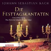 Cover-Bild zu Bach, Johann Sebastian: Die Festtagskantaten (Audio Download)