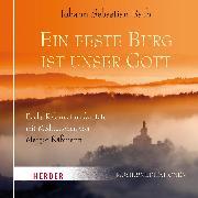 Cover-Bild zu Käßmann, Margot: Eine feste Burg ist unser Gott (Audio Download)