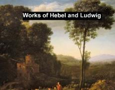 Cover-Bild zu Hebbel, Friedrich: Works of Hebbel and Ludwig (eBook)