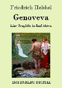 Cover-Bild zu Friedrich Hebbel: Genoveva (eBook)