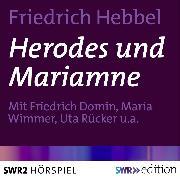 Cover-Bild zu Hebbel, Friedrich: Herodes und Mariamne (Audio Download)