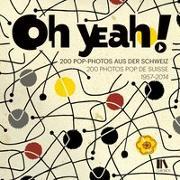 Cover-Bild zu Museum für Kommunikation (Hrsg.): Oh yeah!