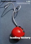 Cover-Bild zu Museum f. Kommunikation (Hrsg.): Loading History