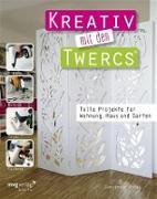 Cover-Bild zu Rechl, Christine: Kreativ mit den Twercs® (eBook)