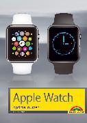 Cover-Bild zu Kiefer, Philip: Apple Watch optimal nutzen (eBook)