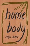 Cover-Bild zu Kaur, Rupi: Home Body (eBook)
