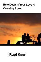 Cover-Bild zu Kaur, Rupi: HOW DEEP IS YOUR LOVE