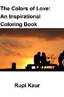 Cover-Bild zu Kaur, Rupi: COLORS OF LOVE