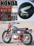 Cover-Bild zu Mitchel, Doug: Honda Motorcycles 1959-1985: Enthusiasts Guide