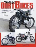 Cover-Bild zu Mitchel, Doug: Vintage Dirt Bikes: Enthusiasts Guide