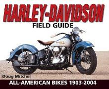 Cover-Bild zu Mitchel, Doug: Harley-Davidson Field Guide (eBook)