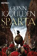 Cover-Bild zu Iggulden, Conn: Sparta (eBook)