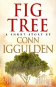 Cover-Bild zu Iggulden, Conn: Fig Tree (eBook)