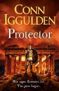 Cover-Bild zu Iggulden, Conn: Protector (eBook)