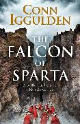 Cover-Bild zu Iggulden, Conn: The Falcon of Sparta (eBook)