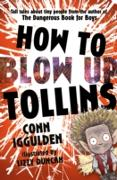 Cover-Bild zu Iggulden, Conn: How To Blow Up Tollins (eBook)