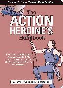 Cover-Bild zu Worick, Jennifer: The Action Heroine's Handbook (eBook)