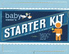 Cover-Bild zu Borgenicht, Louis: The Baby Owner's Starter Kit