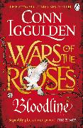 Cover-Bild zu Iggulden, Conn: Wars of the Roses: Bloodline (eBook)