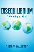 Cover-Bild zu Malleret, Thierry: Disequilibrium (eBook)