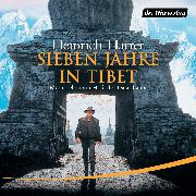 Cover-Bild zu Harrer, Heinrich: Sieben Jahre in Tibet (Audio Download)