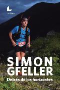 Cover-Bild zu Gfeller, Simon: Detrás de los horizontes (eBook)