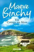 Cover-Bild zu Binchy, Maeve: Ein Cottage am Meer (eBook)