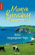 Cover-Bild zu Binchy, Maeve: Echo vergangener Tage (eBook)