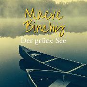 Cover-Bild zu Binchy, Maeve: Der grüne See (Ungekürzt) (Audio Download)