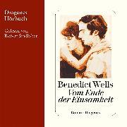 Cover-Bild zu Wells, Benedict: Vom Ende der Einsamkeit (Audio Download)