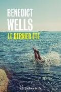 Cover-Bild zu Wells, Benedict: Le Dernier été (eBook)